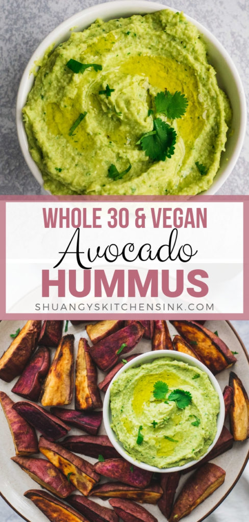 Whole 30 Avocado Hummus | This creamy and delicious avocado hummus recipe is Paleo, vegan and Whole 30 approved. If you're a big snacker like me, you definitely need to give this healthy snack recipe a try. | Paleo Avocado Hummus Recipe | Shuangy's Kitchensink #shuangyskitchensink #hummus #hummusrecipe #paleorecipe #whole30 #whole30recipe #whole30approved #paleo #glutenfree #vegan #healthysnack