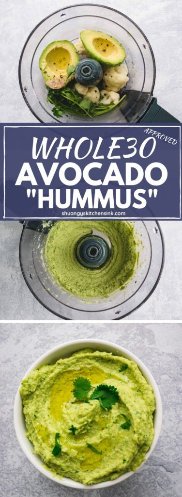 Whole 30 Avocado Hummus | This creamy and delicious avocado hummus recipe is Paleo, vegan and Whole 30 approved. If you're a big snacker like me, you definitely need to give this healthy snack recipe a try. | Paleo Avocado Hummus Recipe | Shuangy's Kitchensink #hummus #hummusrecipe #paleorecipe #whole30 #whole30recipe #whole30approved #paleo #glutenfree #vegan #healthysnack