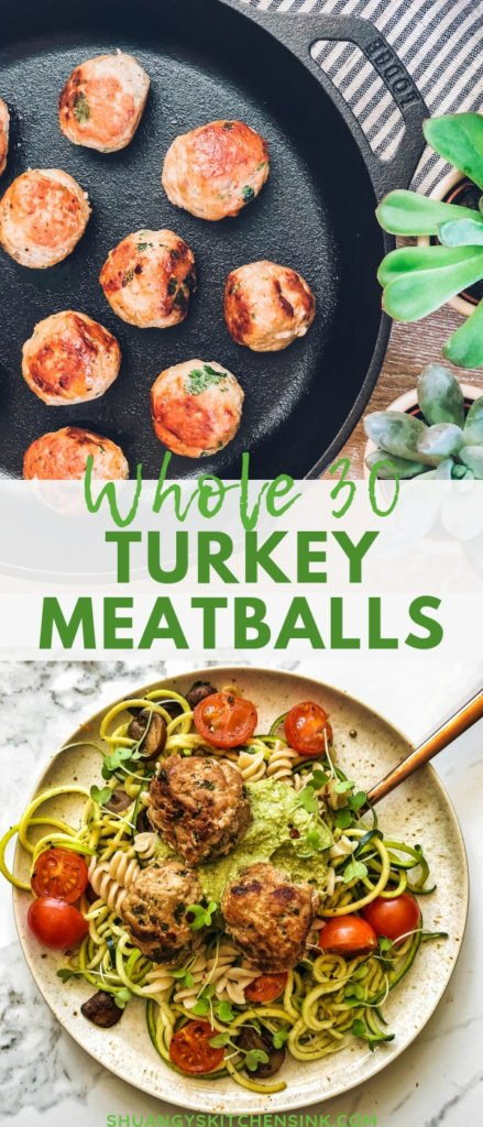 Whole 30 Turkey Meatballs | These Turkey Meatballs are paleo, gluten-free and WHOLE30 approved. They are packed with flavors and super easy to make. I love pairing it with some sauteed zoodles and micro-greens. | Shuangy's Kitchen Sink #ShuangysKitchenSink #whole30 #meatballs #healthyrecipes #paleo #glutenfree