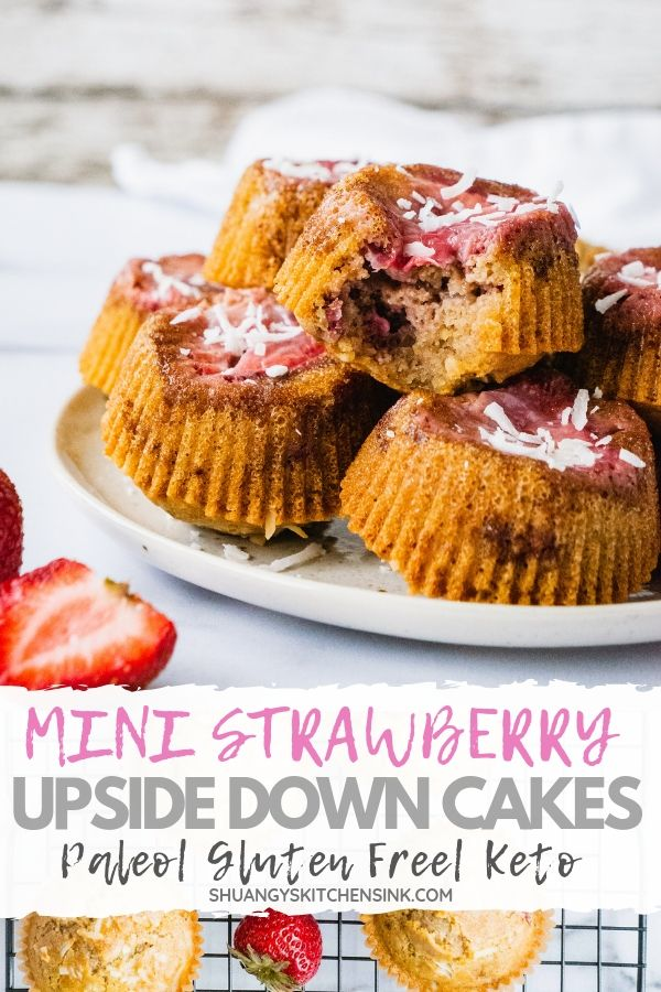 Mini Strawberry upside down Cake | A summer twist on the classic pineapple upside down cake. These fluffy and moist mini strawberry upside down cake are the perfect fruity dessert for this berry season. Gluten free, Low Sugar, Paleo and Keot friendly, these mini upside down cakes make the best healthy strawberry dessert or on the go breakfast.| pineapple upside down cake #pineappleupsidedowncake | strawberry upside down cake #strawberrycake #healthydessert #paleo #glutenfree