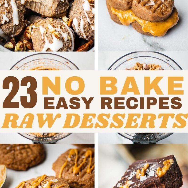 23 Easy No Bake Desserts